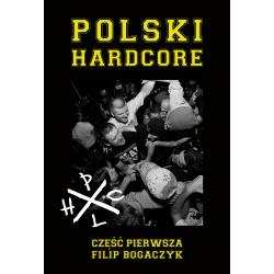 """""""Historia Polskiego Hardcore'a - Część I"""" KSIĄŻKA"""