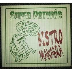 """SUPER POTWÓR """"Bistro Makabra"""" CD"""