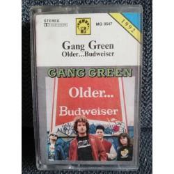 """GANG GREEN """"Older... Budweiser"""" CASS"""