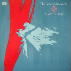 ROSE OF AVALANCHE - Always There LP