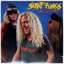 SURF PUNKS - Oh No! Not Them Again! LP