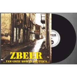 """ZBEER """"Tam Gdzie Kończy Się Ulica"""" black LP"""