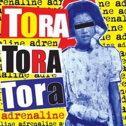 """TORA TORA TORA """"Adrenaline"""" LP"""