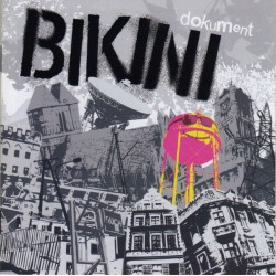 "BIKINI ""Dokument"" CD"