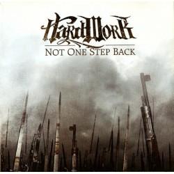 "HARD WORK ""Not One Step Back"" CD"