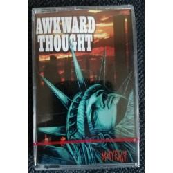 "AWKWARD THOUGHT ""Mayday"" CASS"