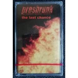 "PRESHRUNK ""The Last Chance"" CASS"